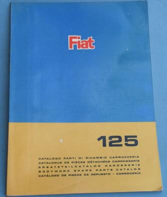 Depliant Fiat 125 Catalogo parti di ricambio carrozzeria